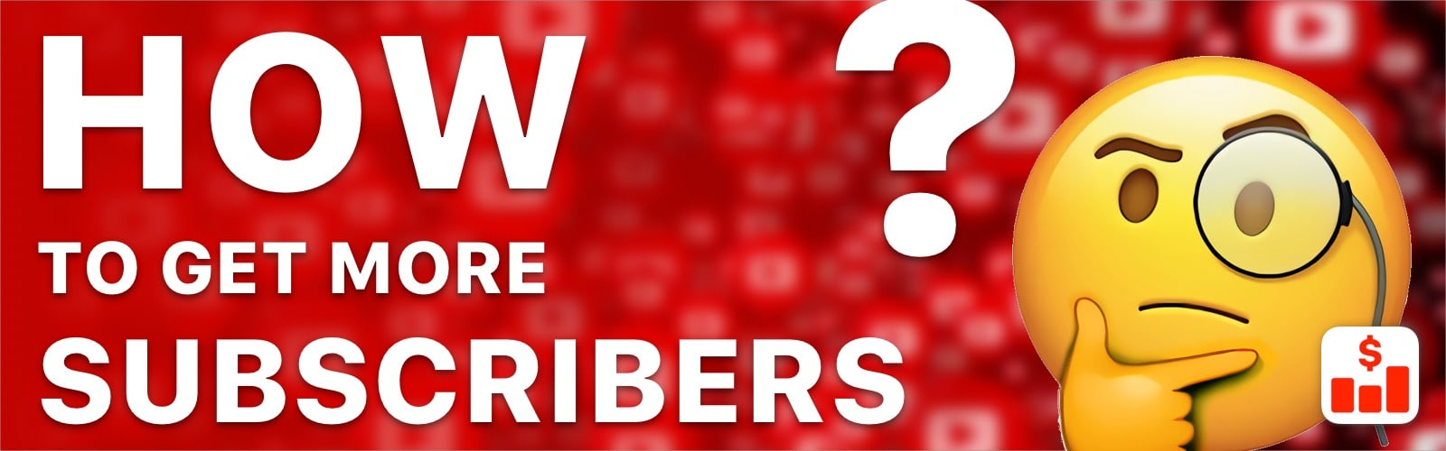 How to get more subscribers on YouTube in 2021?